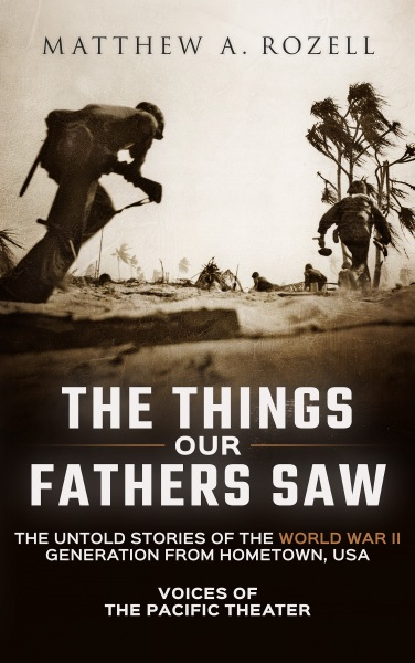 The Things Our Fathers Saw - Front Cover